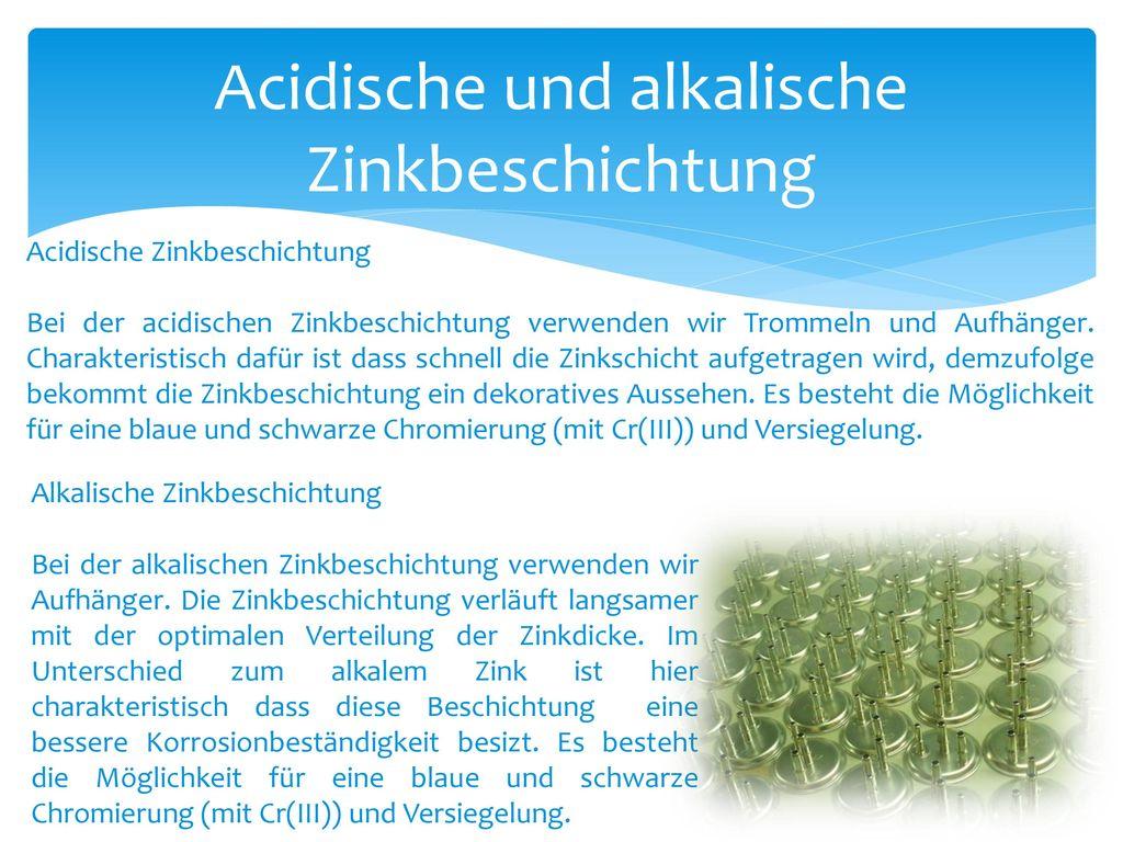 Acidische und alkalische Zinkbeschichtung
