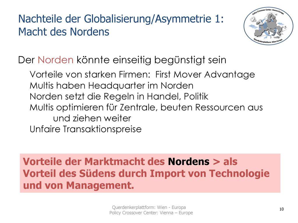 Nachteile der Globalisierung/Asymmetrie 1: Macht des Nordens