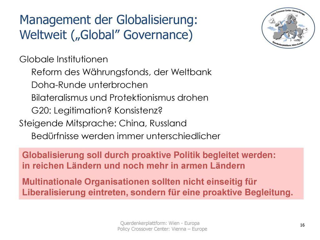 """Management der Globalisierung: Weltweit (""""Global Governance)"""