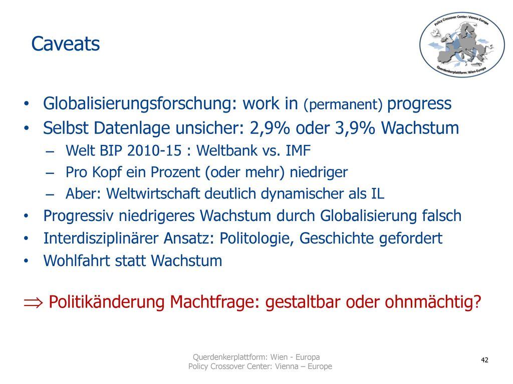 Caveats Globalisierungsforschung: work in (permanent) progress