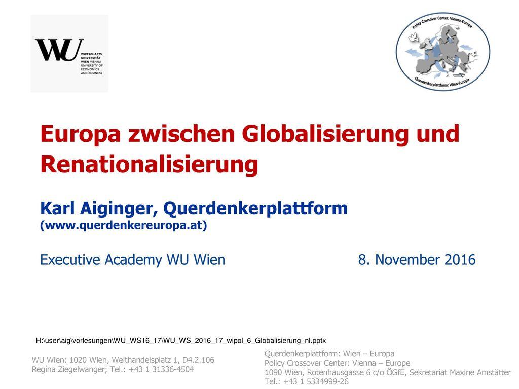 Europa zwischen Globalisierung und Renationalisierung