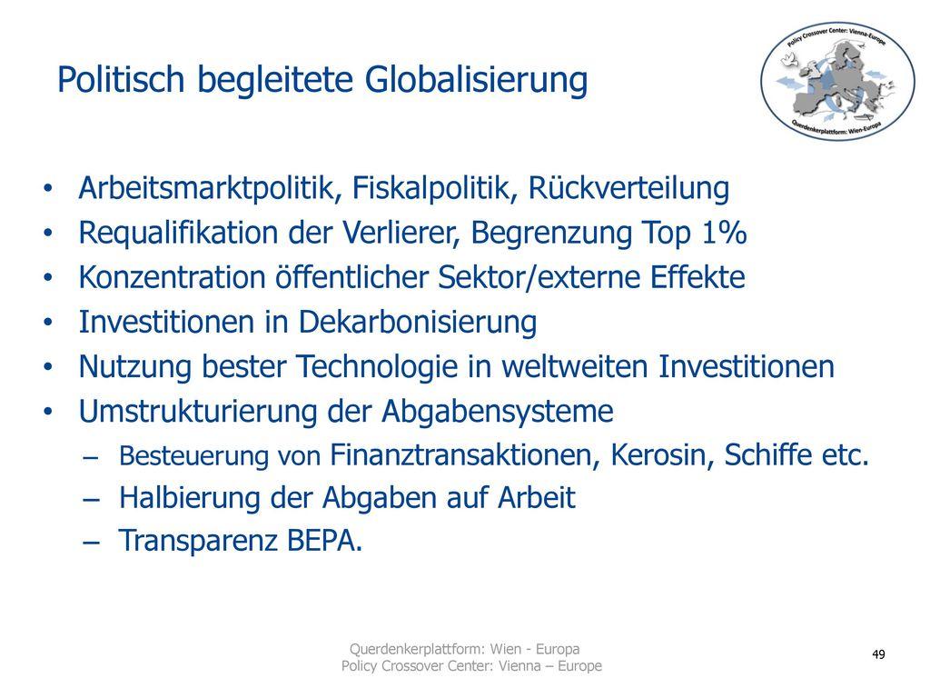 Politisch begleitete Globalisierung