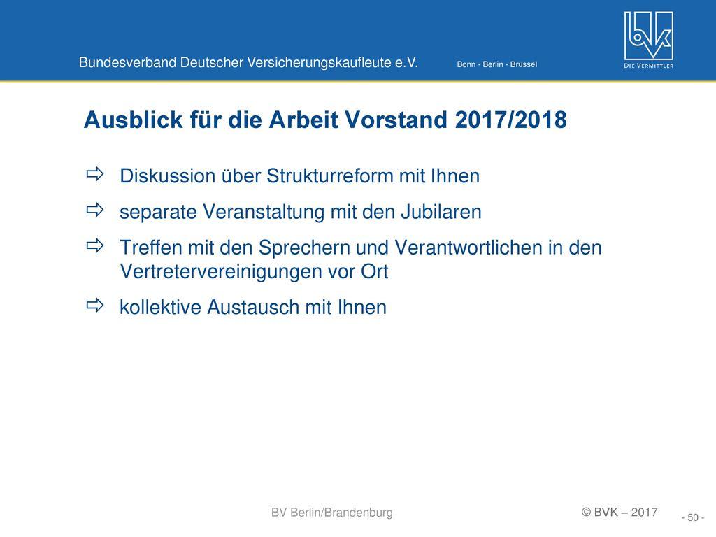 Ausblick für die Arbeit Vorstand 2017/2018