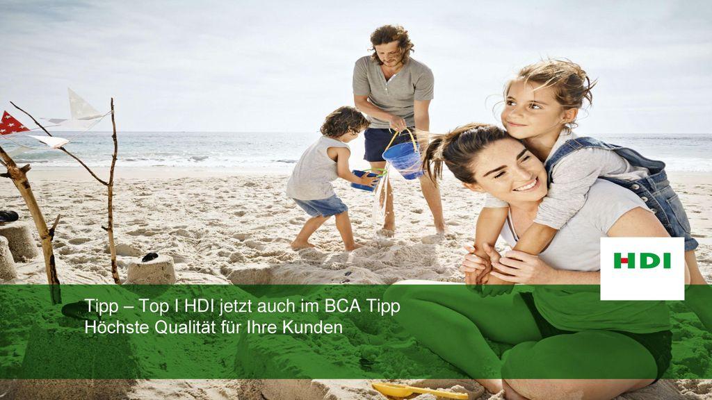Tipp – Top I HDI jetzt auch im BCA Tipp Höchste Qualität für Ihre Kunden