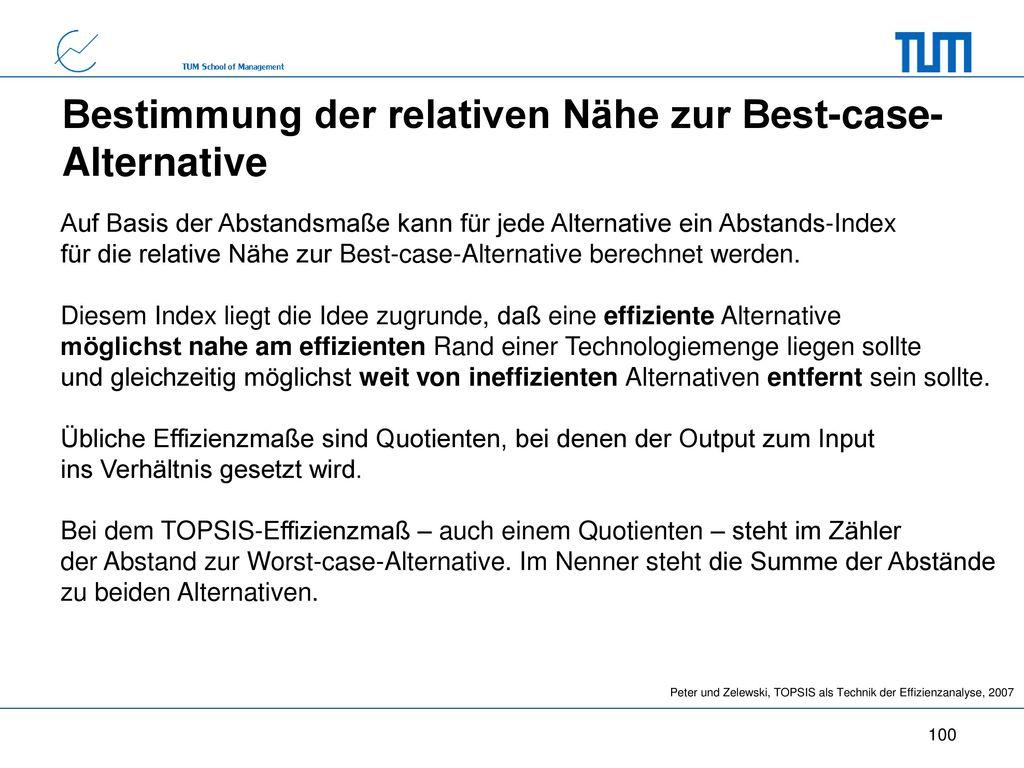 Bestimmung der relativen Nähe zur Best-case- Alternative