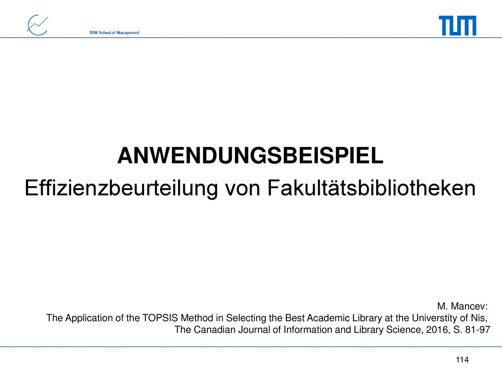 ANWENDUNGSBEISPIEL Effizienzbeurteilung von Fakultätsbibliotheken