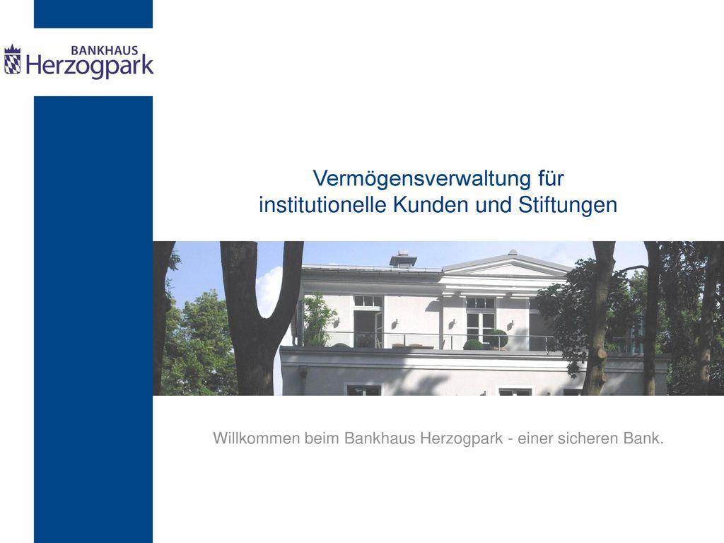 Vermögensverwaltung für institutionelle Kunden und Stiftungen