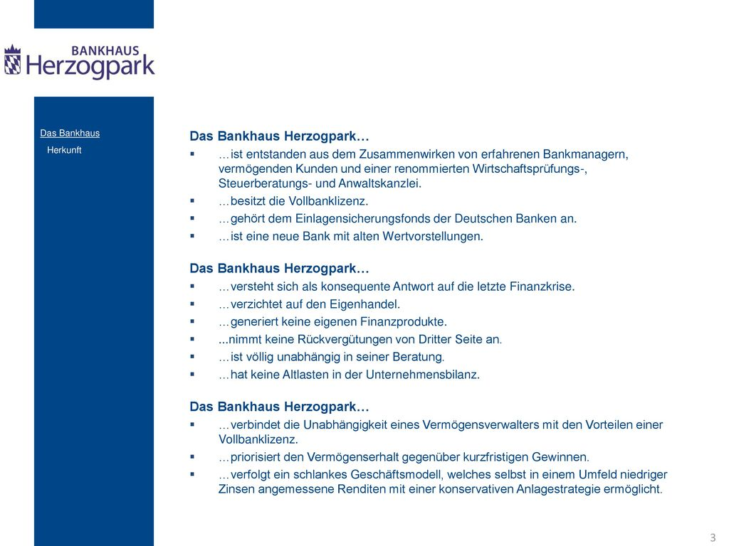 Das Bankhaus Herzogpark…