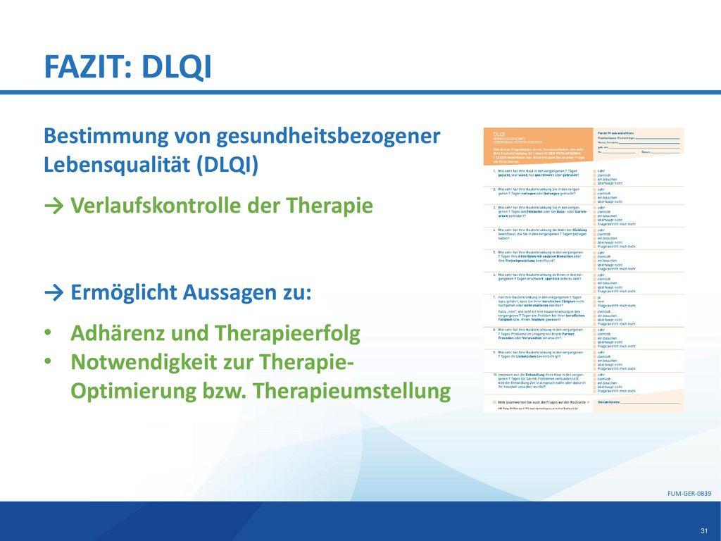 FAZIT: DLQI Bestimmung von gesundheitsbezogener Lebensqualität (DLQI)