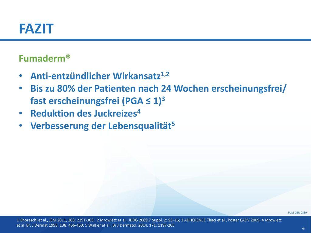 FAZIT Fumaderm® Anti-entzündlicher Wirkansatz1,2