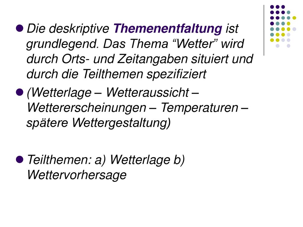 Teilthemen: a) Wetterlage b) Wettervorhersage