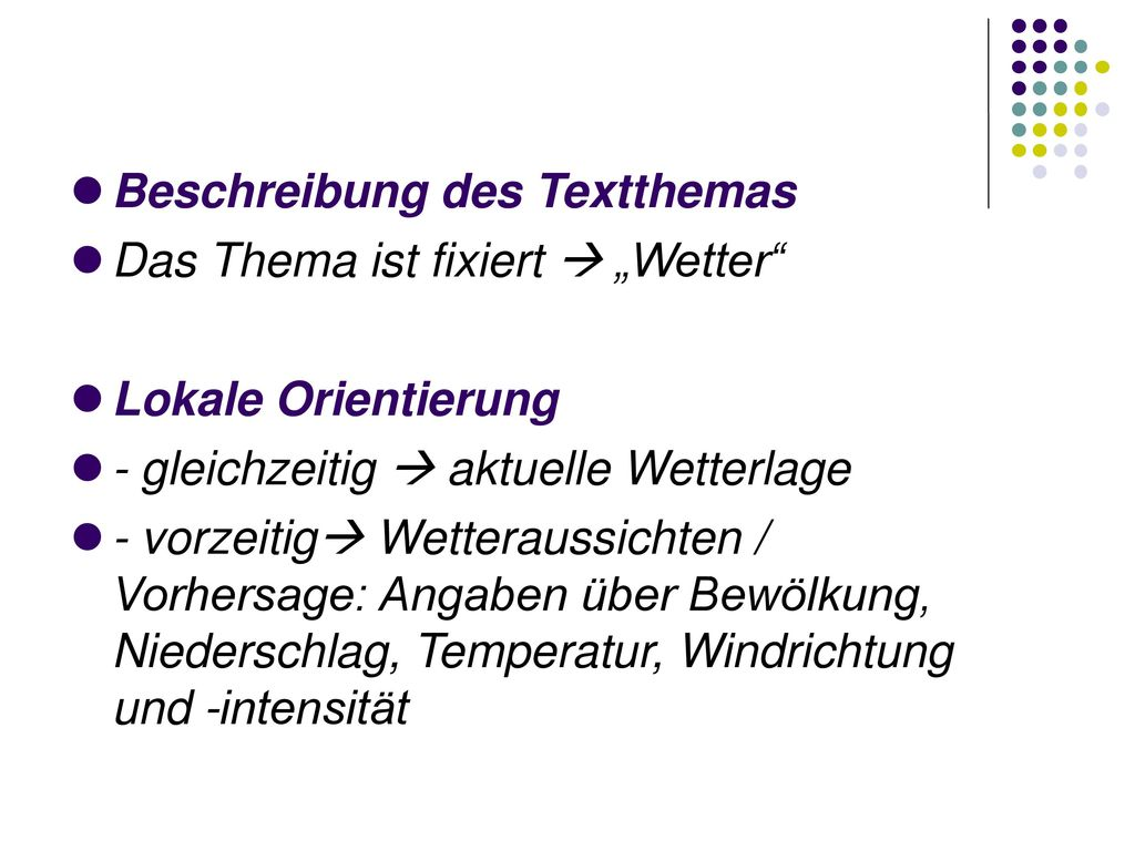 "Beschreibung des Textthemas Das Thema ist fixiert  ""Wetter"