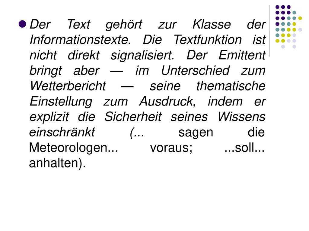 Der Text gehört zur Klasse der Informationstexte