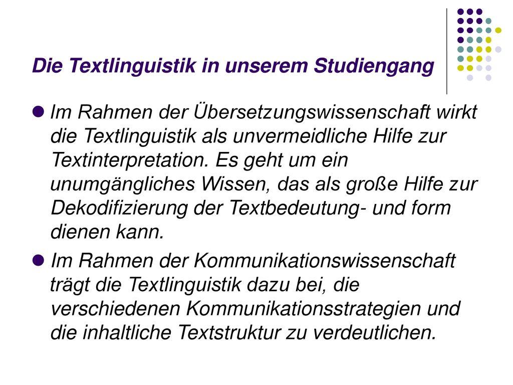 Die Textlinguistik in unserem Studiengang