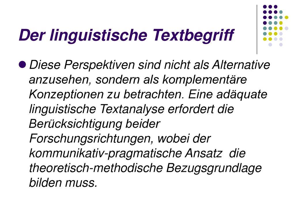 Der linguistische Textbegriff
