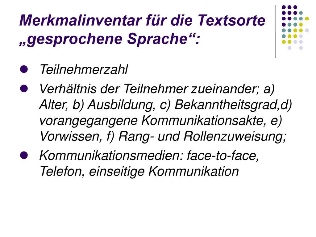 """Merkmalinventar für die Textsorte """"gesprochene Sprache :"""