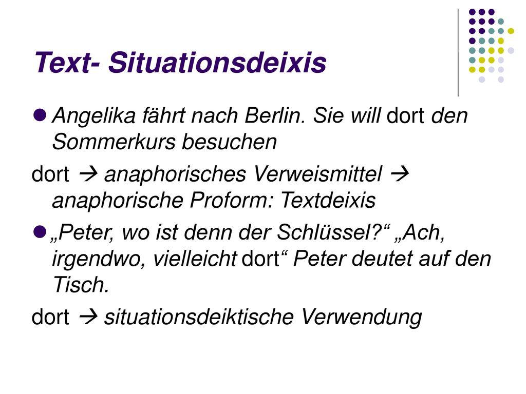 Text- Situationsdeixis