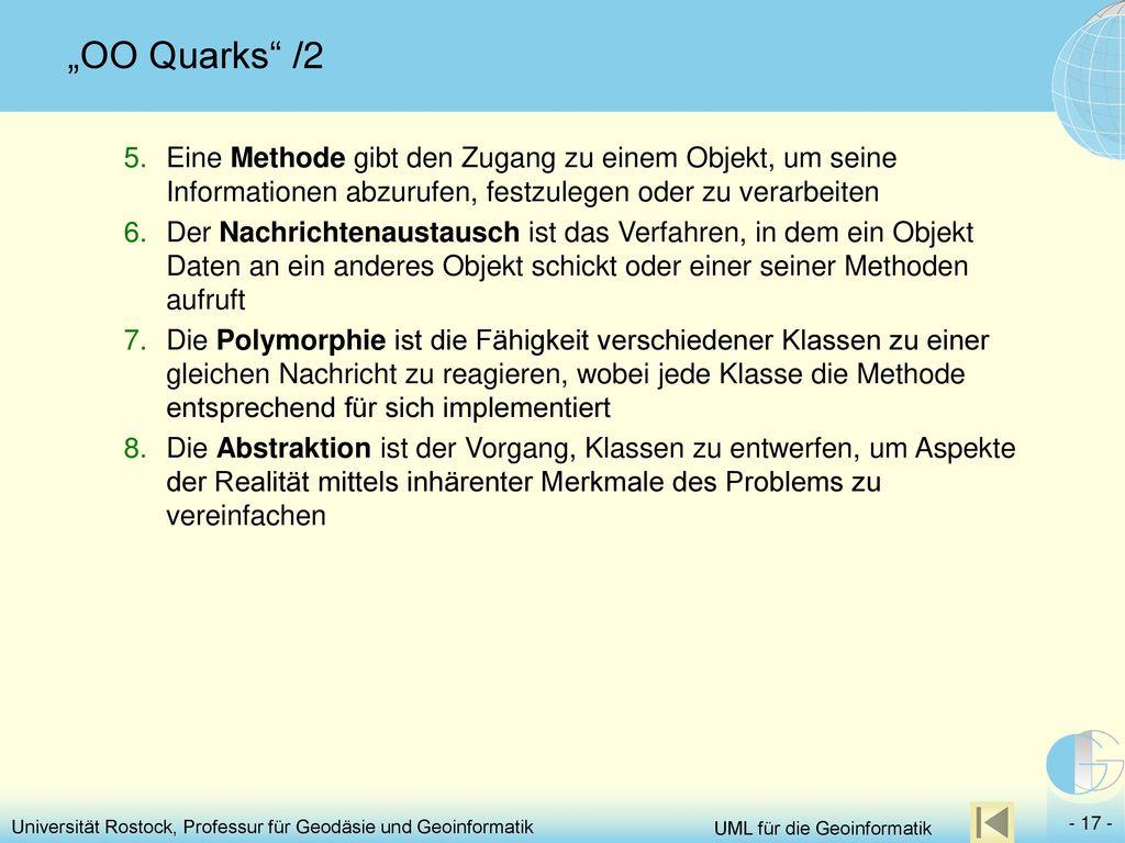 """""""OO Quarks /2 Eine Methode gibt den Zugang zu einem Objekt, um seine Informationen abzurufen, festzulegen oder zu verarbeiten."""