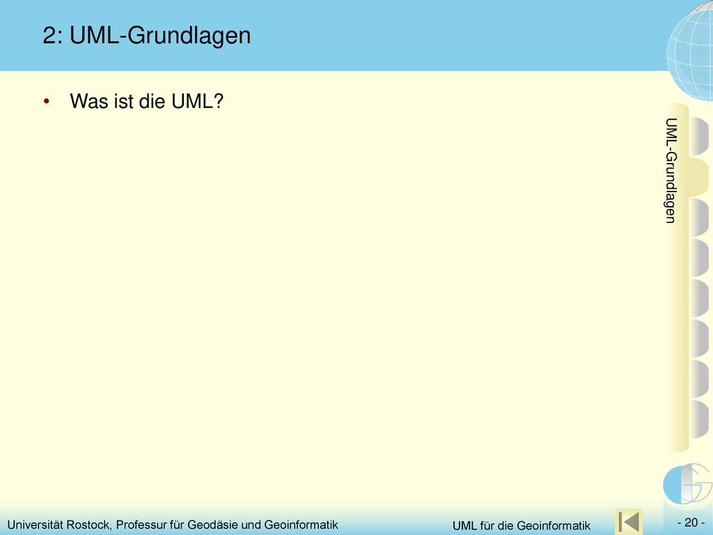 2: UML-Grundlagen Was ist die UML UML-Grundlagen