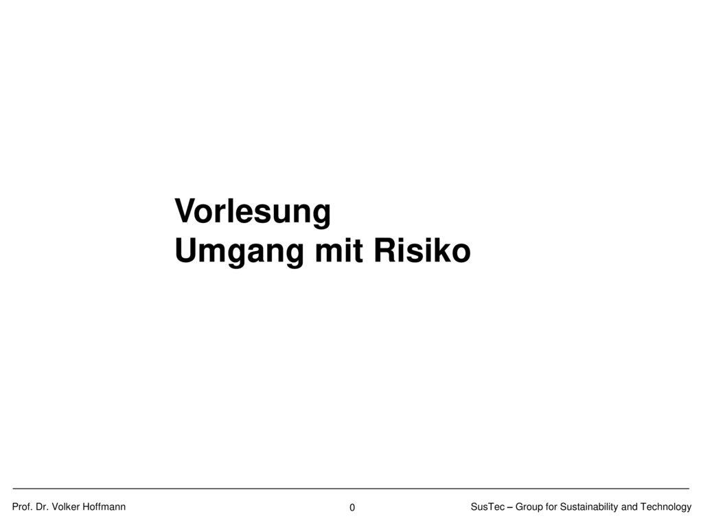 Grundlegendes Verständnis über Relevanz von Risikobetrachtungen