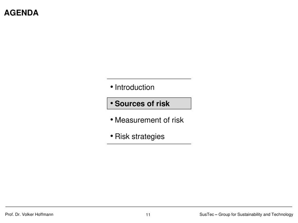 SOURCES OF RISK Volatility of cash flow