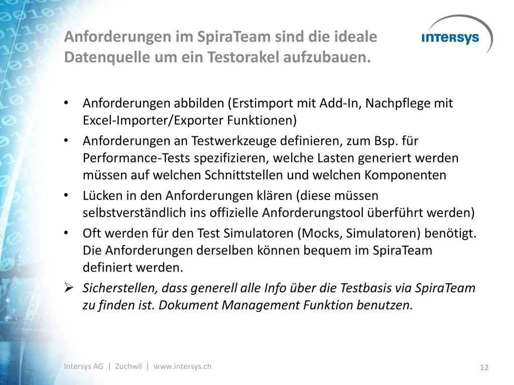 Anforderungen im SpiraTeam sind die ideale Datenquelle um ein Testorakel aufzubauen.