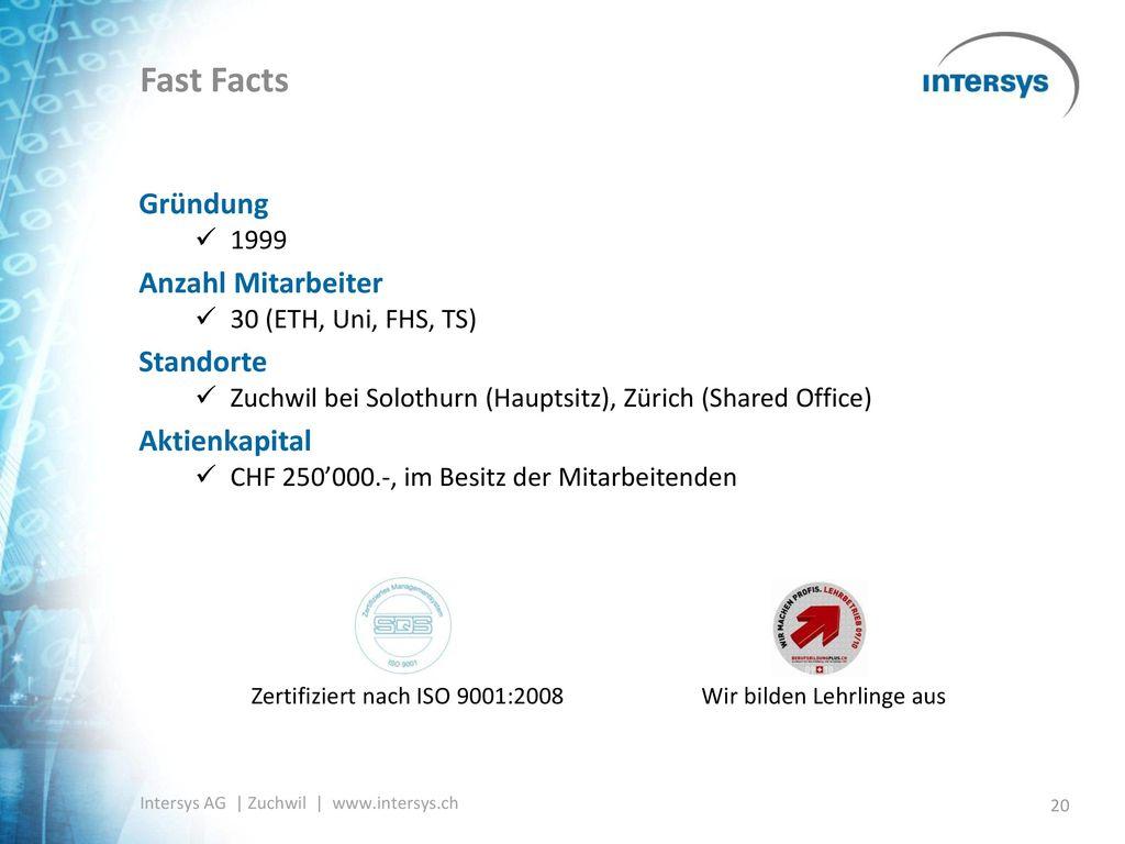 Fast Facts Gründung Anzahl Mitarbeiter Standorte Aktienkapital 1999