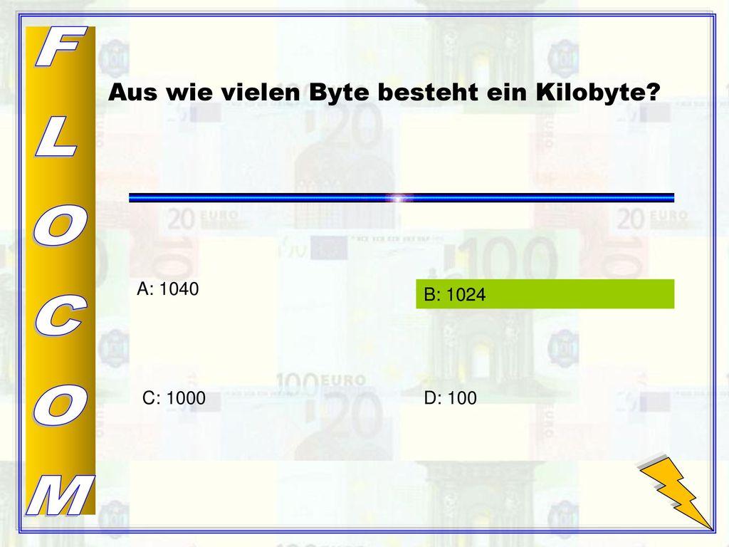 Aus wie vielen Byte besteht ein Kilobyte