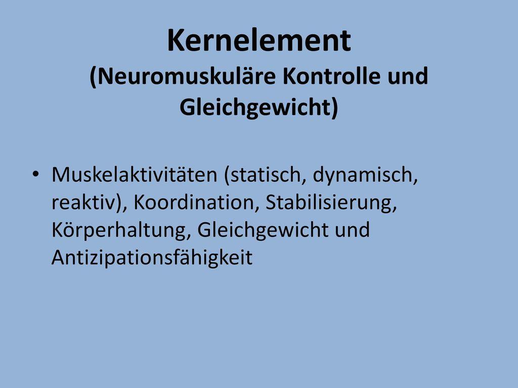 Kernelement (Neuromuskuläre Kontrolle und Gleichgewicht)