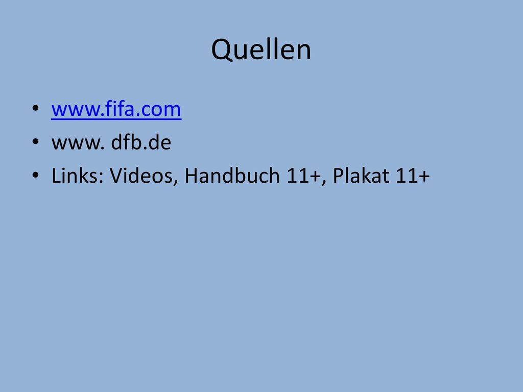 Quellen www.fifa.com www. dfb.de