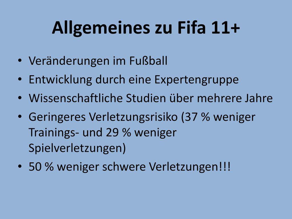 Allgemeines zu Fifa 11+ Veränderungen im Fußball