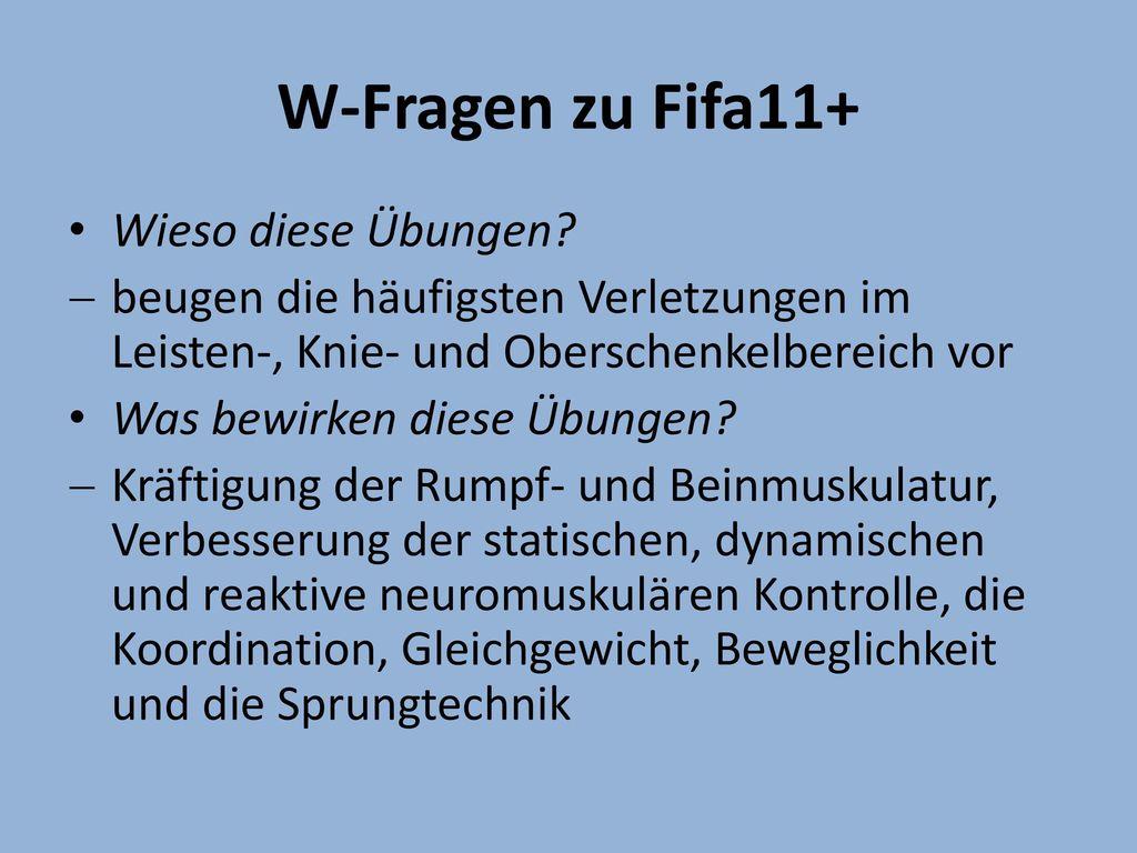 W-Fragen zu Fifa11+ Wieso diese Übungen