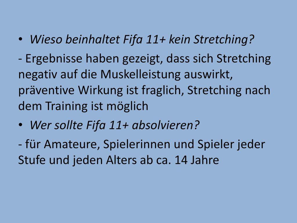 Wieso beinhaltet Fifa 11+ kein Stretching