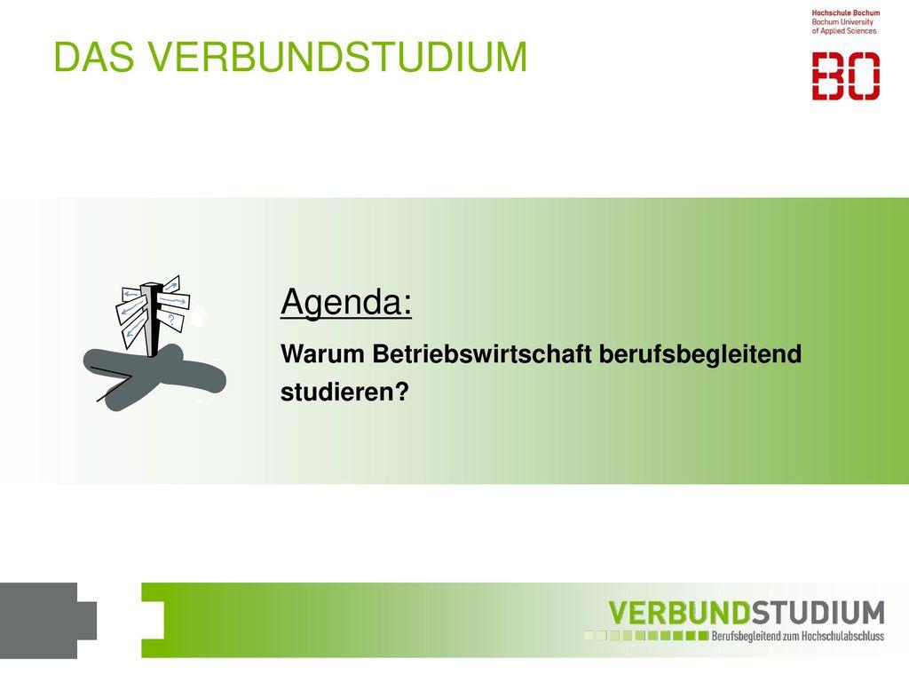 DAS VERBUNDSTUDIUM Agenda: