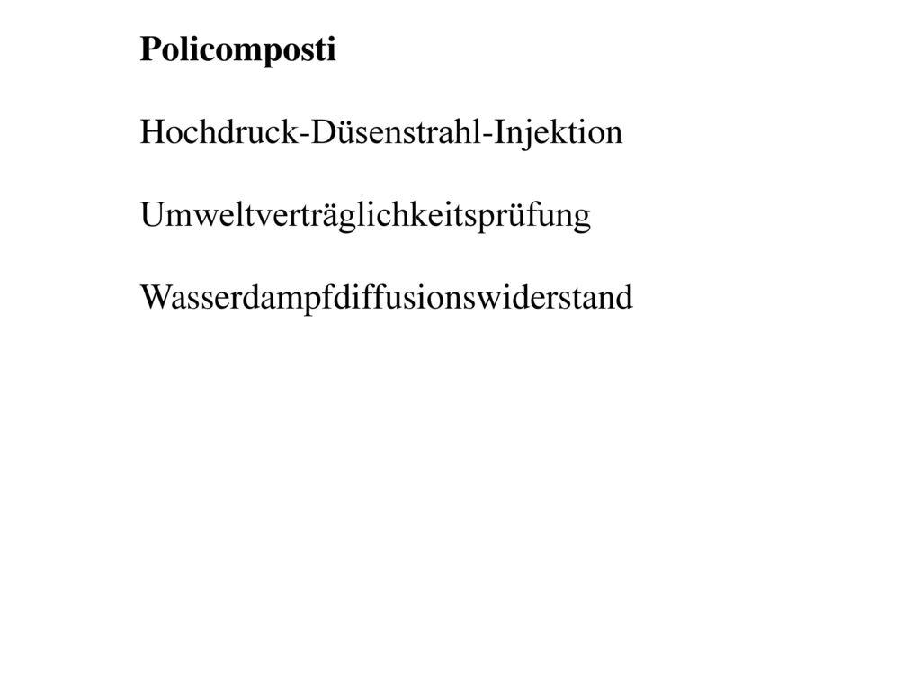 Policomposti Hochdruck-Düsenstrahl-Injektion. Umweltverträglichkeitsprüfung.