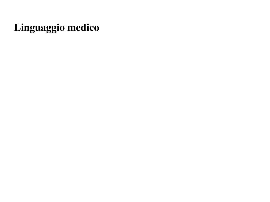 Linguaggio medico 63