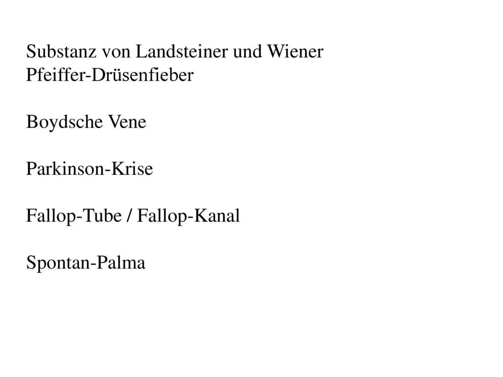 Substanz von Landsteiner und Wiener Pfeiffer-Drüsenfieber