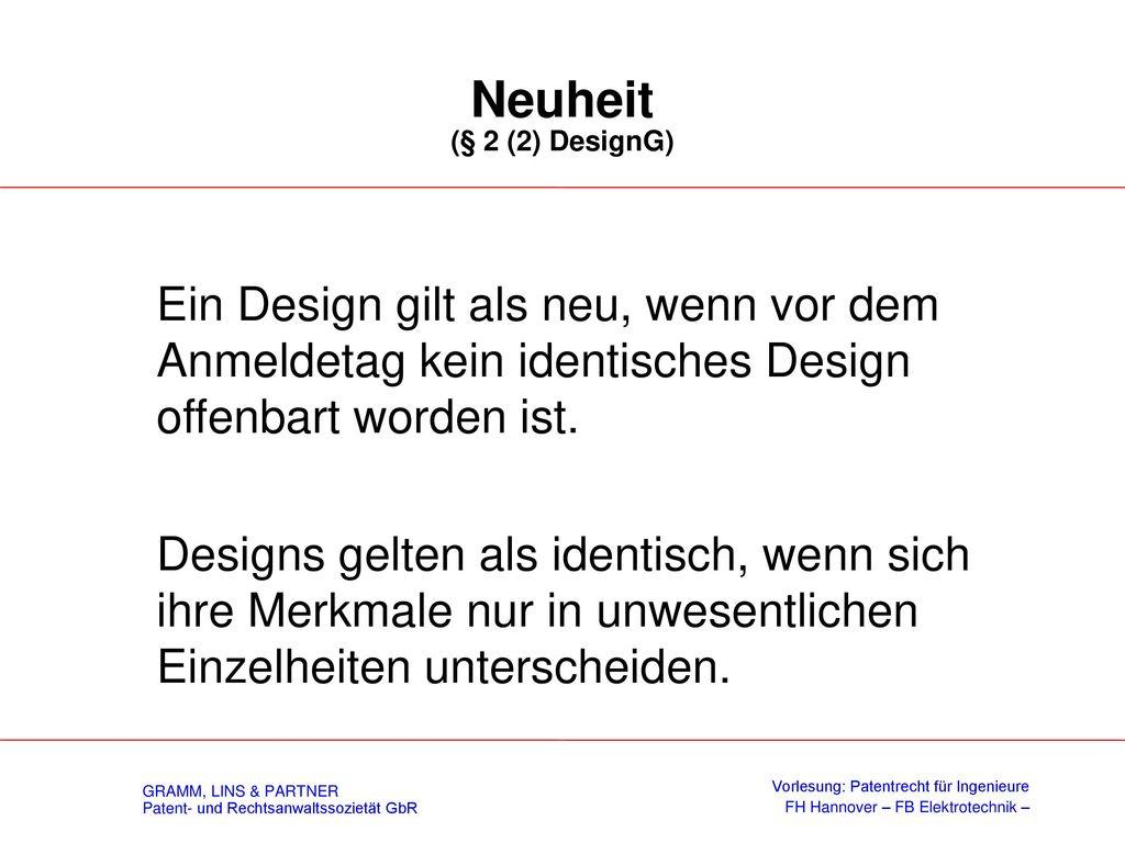 Schutzvoraussetzungen (§ 2 (1) DesignG)