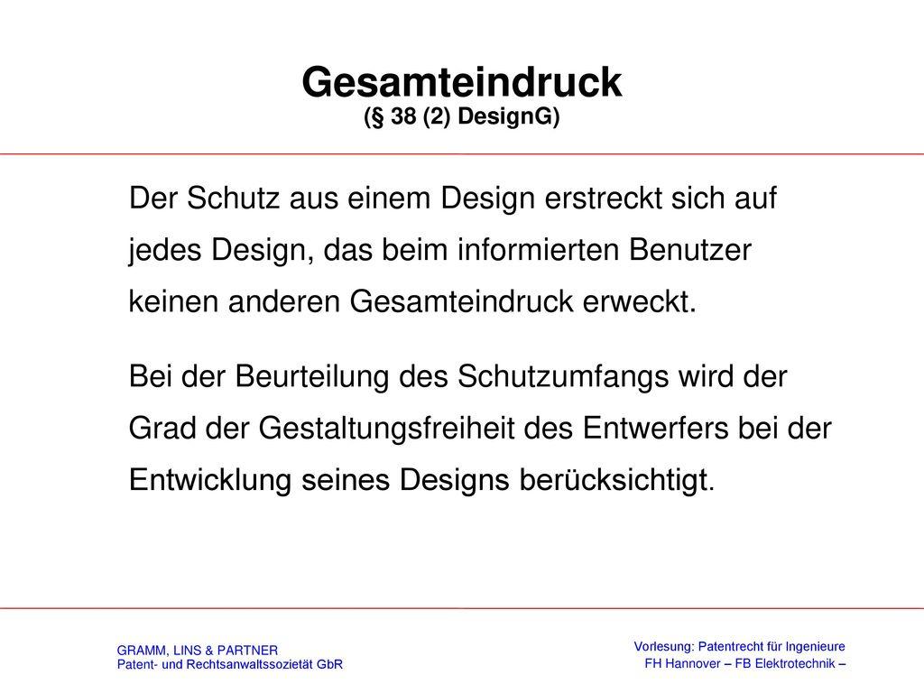 Rechte aus Design / Schutzgegenstand (§ 38 (1) DesignG)