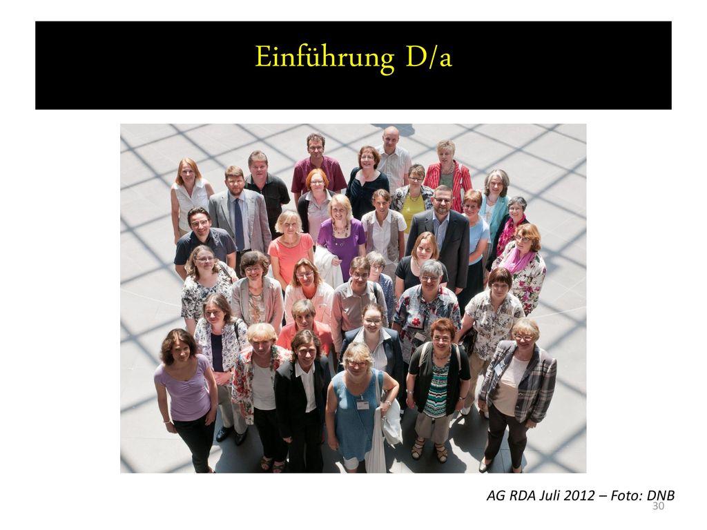 Einführung D/a AG RDA Juli 2012 – Foto: DNB