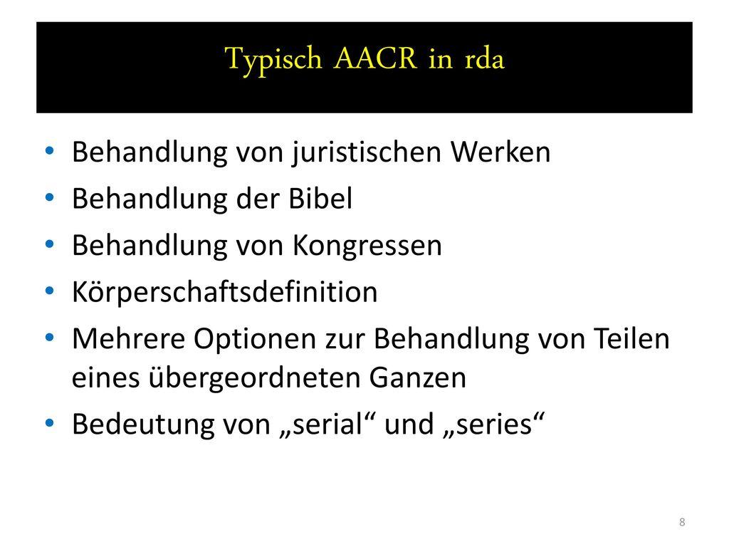 Typisch AACR in rda Behandlung von juristischen Werken