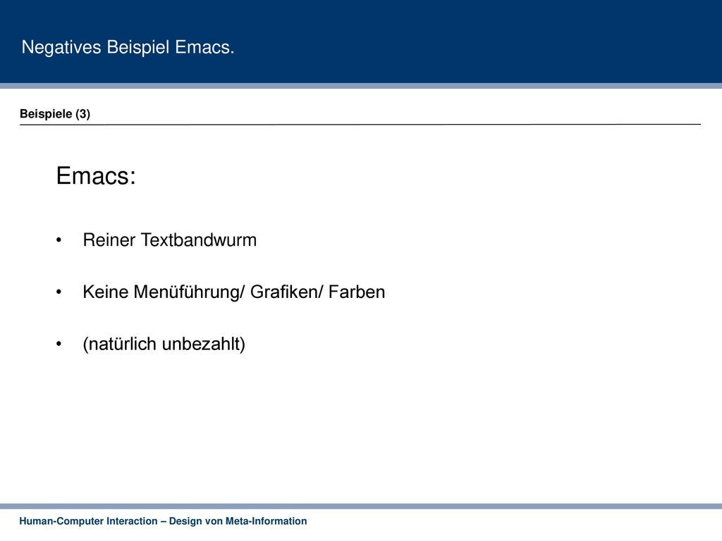 Emacs: Negatives Beispiel Emacs. Reiner Textbandwurm