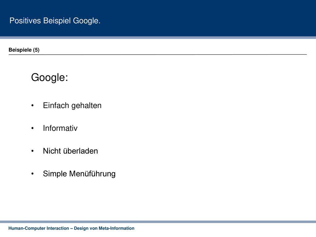 Google: Positives Beispiel Google. Einfach gehalten Informativ