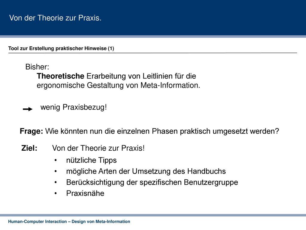 Von der Theorie zur Praxis.