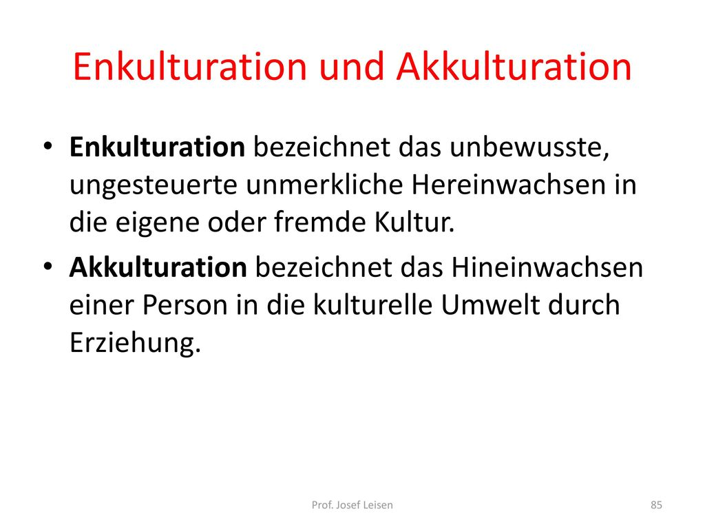 Enkulturation und Akkulturation