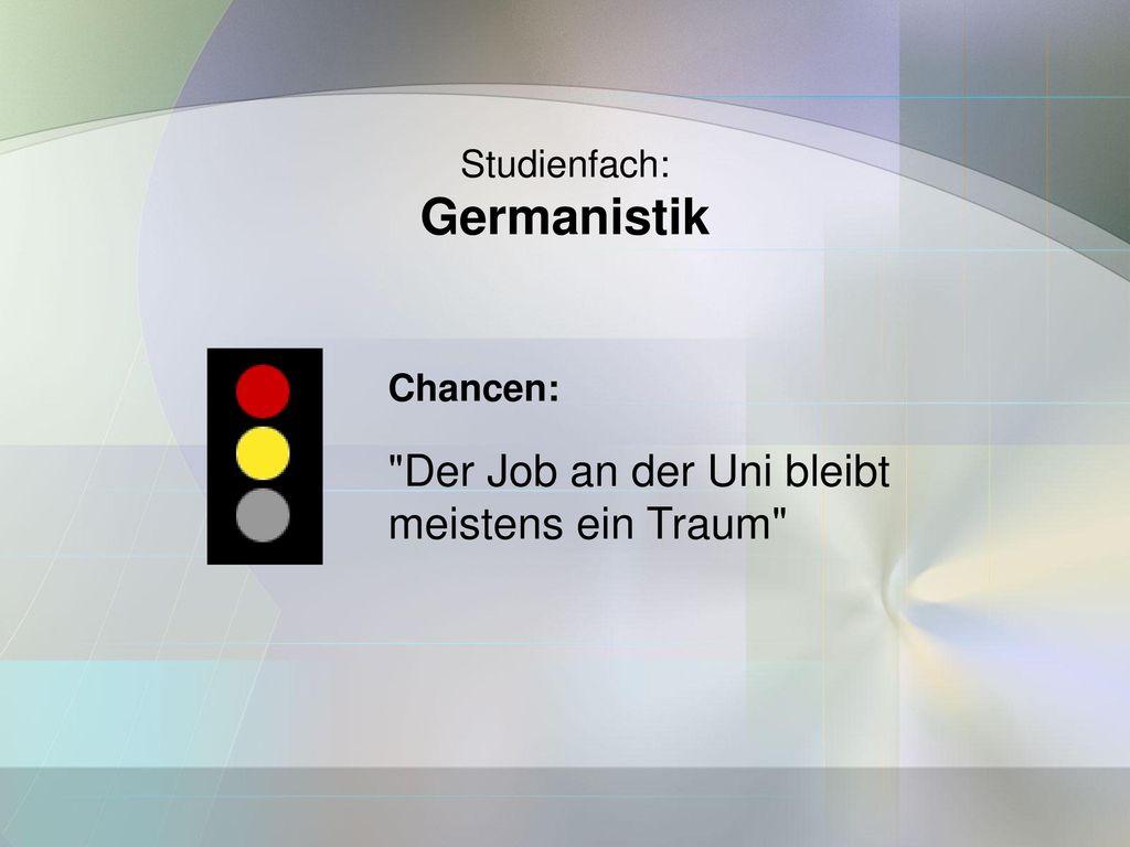 Germanistik Der Job an der Uni bleibt meistens ein Traum