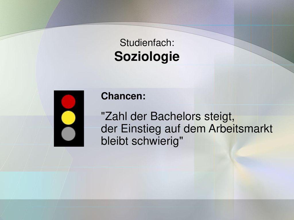 Soziologie Zahl der Bachelors steigt,