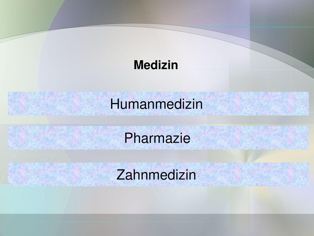 Medizin Humanmedizin Pharmazie Zahnmedizin