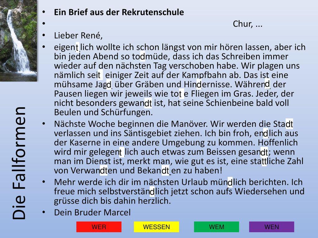 Die Fallformen Ein Brief aus der Rekrutenschule Chur, ... Lieber René,