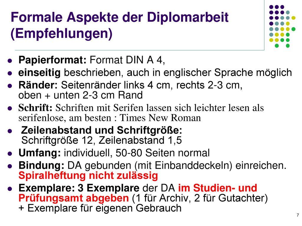 Formale Aspekte der Diplomarbeit (Empfehlungen)